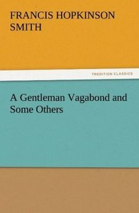 A Gentleman Vagabond and Some Others
