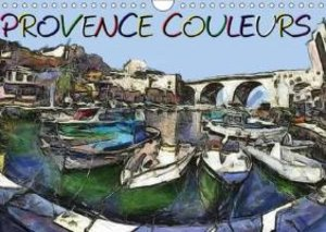 Provence couleurs (Calendrier mural 2015 DIN A4 horizontal)