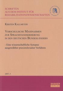 Vorschulische Maßnahmen zur Sprachstandserhebung in den deutsche