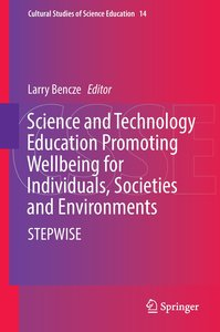 Science and Technology Education Promoting Wellbeing for Individ