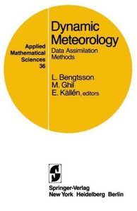 Dynamic Meteorology: Data Assimilation Methods