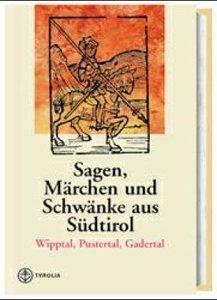 Sagen, Märchen und Schwänke aus Südtirol 1