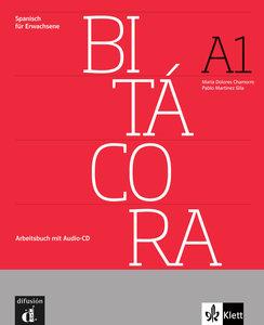 Bitácora. Cuaderno de ejercicios + Audio-CD (A1)
