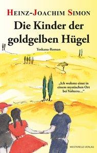 Die Kinder der goldgelben Hügel