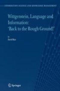 Wittgenstein, Language and Information