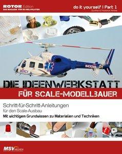 Die Ideenwerkstatt für Scale-Modellbauer
