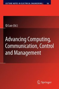 Advancing Computing, Communication, Control and Management