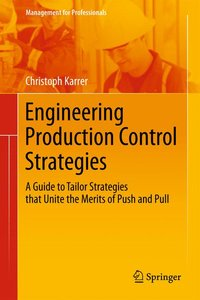Engineering Production Control Strategies