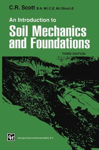 An Introduction to Soil Mechanics and Foundations