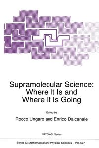 Supramolecular Science