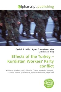 Effects of the Turkey - Kurdistan Workers\' Party conflict