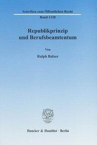 Republikprinzip und Berufsbeamtentum