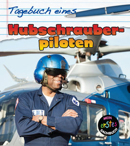 Tagebuch eines Hubschrauberpiloten