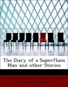 The Diary of a Superfluos Man and other Stories