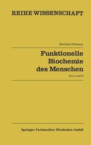 Funktionelle Biochemie des Menschen
