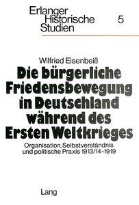 Die bürgerliche Friedensbewegung in Deutschland während des Erst