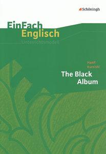 Black Album. EinFach Englisch Unterrichtsmodelle
