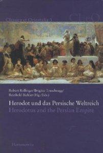 Herodot und das Persische Weltreich. Herodotus and the Persian E