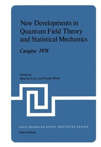 New Developments in Quantum Field Theory and Statistical Mechani