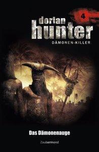 Dorian Hunter 04. Das Dämonenauge