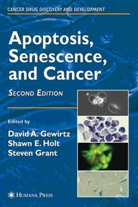 Apoptosis, Senescence and Cancer