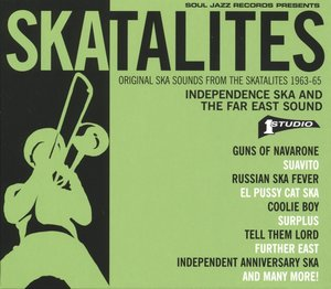 Independence Ska And The Far East Sound 1963-65