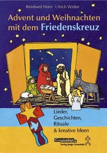 Advent und Weihnachten mit dem Friedenskreuz