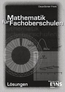 Mathematik für Fachoberschulen. Lösungen