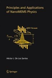 Principles and Applications of NanoMEMS Physics
