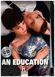 An Education, mit 1 Audio-CD. Level 5 (B1)