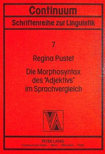Die Morphosyntax des «Adjektivs» im Sprachvergleich