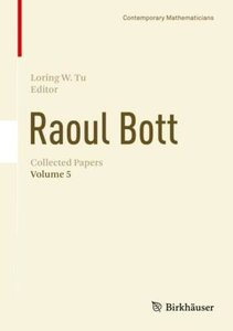 Raoul Bott: Collected Papers