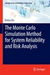 The Monte Carlo Simulation Method for System Reliability and Ris