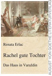Rachel gute Tochter