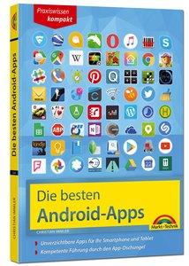 Die besten Android Apps: Für dein Smartphone und Tablet - aktuel