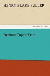 Bertram Cope's Year