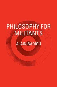 Philosophy for Militants