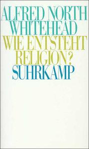 Wie entsteht Religion?
