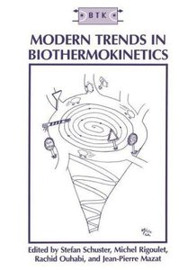 Modern Trends in Biothermokinetics