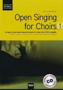 Open Singing for Choirs 1. Chorleiterausgabe inkl. AudioCD