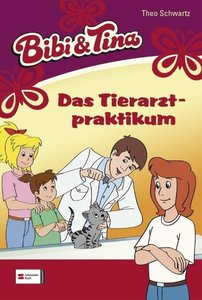 Bibi und Tina 43. Das Tierarztpraktikum