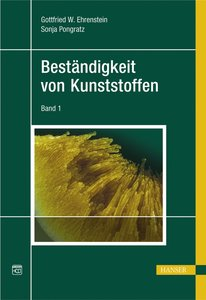 Die Beständigkeit von Kunststoffen. 2 Bände