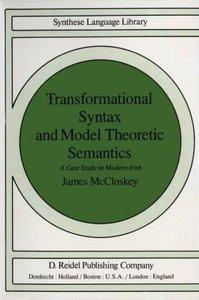 Transformational Syntax and Model Theoretic Semantics