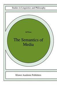 The Semantics of Media
