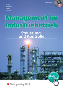 Management im Industriebetrieb 3. Lehr-/Fachbuch
