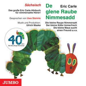 De glene Raube Nimmesadd. Die kleine Raupe Nimmersatt, Audio-CD,
