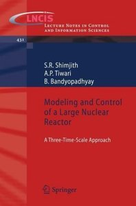 Modeling and Control of a Large Nuclear Reactor