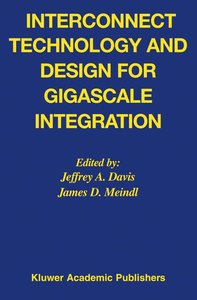 Interconnect Technology and Design for Gigascale Integration