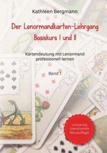 Der Lenormandkarten-Lehrgang
