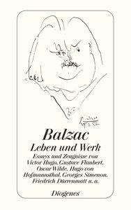 Balzac. Leben und Werk
